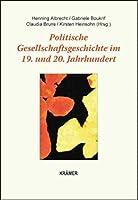 Politische Gesellschaftsgeschichte im 19. und 20. Jahrhundert: Festgabe fuer Barbara Vogel