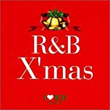 I LOVE R&B presents R&B X'MAS