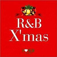 I LOVE R&B presents R&B X'MAS
