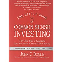 The Little Book of Common Sense Investing, Updated and Revised: The Only Way to Guarantee Your Fair Share of Stock Market Returns
