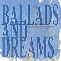 Ballads And Dreams