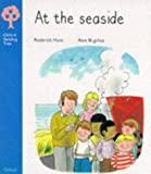 Oxford Reading Tree: Stage 3: More Stories: At the Seaside