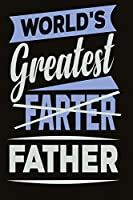 World's greatest farter - father notebook: Graph Paper Notebook with 120 pages 6x9 perfect as math book, sketchbook, workbook for fathers day 120 Pages
