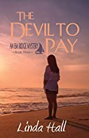 The Devil to Pay: An Em Ridge Mystery - Book 3