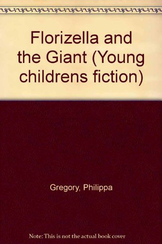 Download Florizella And The Giant 0744530830