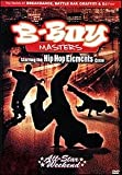 B-Boy Masters Pro-Am All-Star Weekend [DVD] [Import]