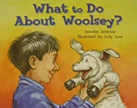 Rigby Literacy by Design: Leveled Reader Grade 2 What To Do About Woolsey [並行輸入品]