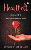 Heartfelt: A Collection of English Poems
