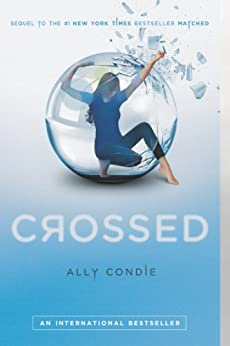 Crossed (Matched, Book 2) by [Condie, Ally]