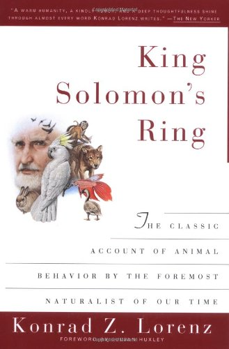 King Solomon's Ring: New Light on Animals' Ways