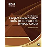 A Guide to the Project Management Body of Knowledge: PMBOK Guide (Pmbok#174; Guide)