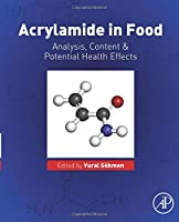 Acrylamide in Food: Analysis, Content and Potential Health Effects