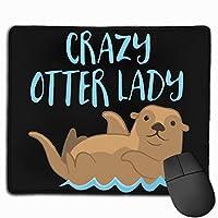 クレイジーカワウソ女性 マウスパッド ノンスリップ 防水 高級感 習慣 パターン印刷 ゲーミング ホビー 事務 おしゃれ 学習