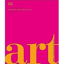 Art: A Definitive Visual Guide