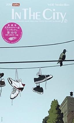 IN THE CITY, Vol.10, Sneaker Blues