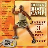 BILLY'S BOOTCAMP SERIES3 腹を割れ!LISTEN UP