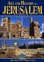 The Art and History of Jerusalem (Art & History)