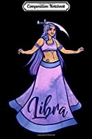 Composition Notebook: Libra Belly Dance Sword Belly dancing  Journal/Notebook Blank Lined Ruled 6x9 100 Pages