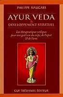 Ayur veda & développement spirituel