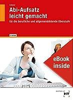 eBook inside: Buch und eBook Abi-Aufsatz leicht gemacht: fuer die berufliche und allgemeinbildende Oberstufe als 5-Jahreslizenz fuer das eBook
