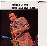 TAKT JAZZ SADAO PLAYS BACHARACH&BEATLES