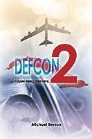 Defcon 2: A Cuban Missile Crisis Novel
