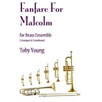 Toby Young: Fanfare For Malcolm / トビー・ヤング: マルコムのためのファンファーレ