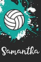 Samantha Volleyball Notebook: Cute Personalized Sports Journal With Name For Girls