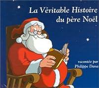 La Veritable Histoire Du Pere