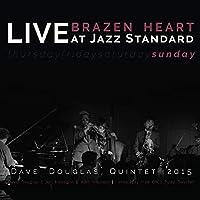 Brazen Heart Live at..