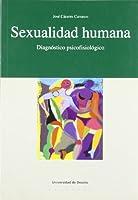 Sexualidad humana/ Human Sexuality: Diagnostico Psicofisiologico