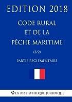 Code Rural Et De La Pêche Maritime: Partie Réglementaire