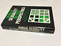 Human Sexuality in Four Perspectives