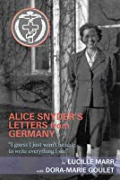 Alice Snyder's Letters from Germany