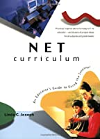 Net Curriculum: An Educator's Guide to Using the Internet