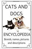 Cats And Dogs: cats and dog breeds