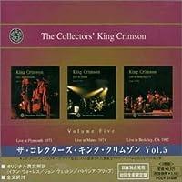 ザ・コレクターズ・キング・クリムゾン Vol.5