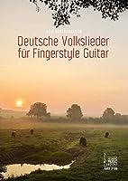 Deutsche Volkslieder fuer Gingerstyle Guitar