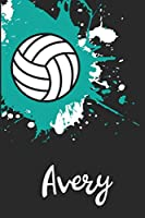 Avery Volleyball Notebook: Cute Personalized Sports Journal With Name For Girls