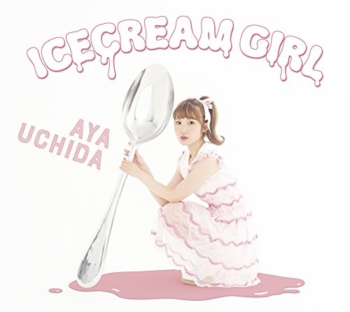 内田彩 (Aya Uchida) – ICECREAM GIRL [24bit Lossless + MP3 320 + Blu-Ray ISO]  [2017.09.13]
