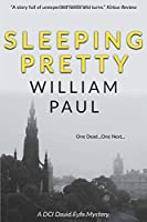 Sleeping Pretty: A fast-moving and humorous detective novel (DCI David Fyfe)