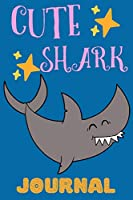 Cute Shark Journal: Notebook For Kids, Perfect Gift For Kids, Lined Pages Journal With Adorable Shark Design, Great For Everyday Use