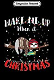 Composition Notebook: Wake Me When It's Christmas Gifts Cute Sloth Lights In Snow  Journal/Notebook Blank Lined Ruled 6x9 100 Pages