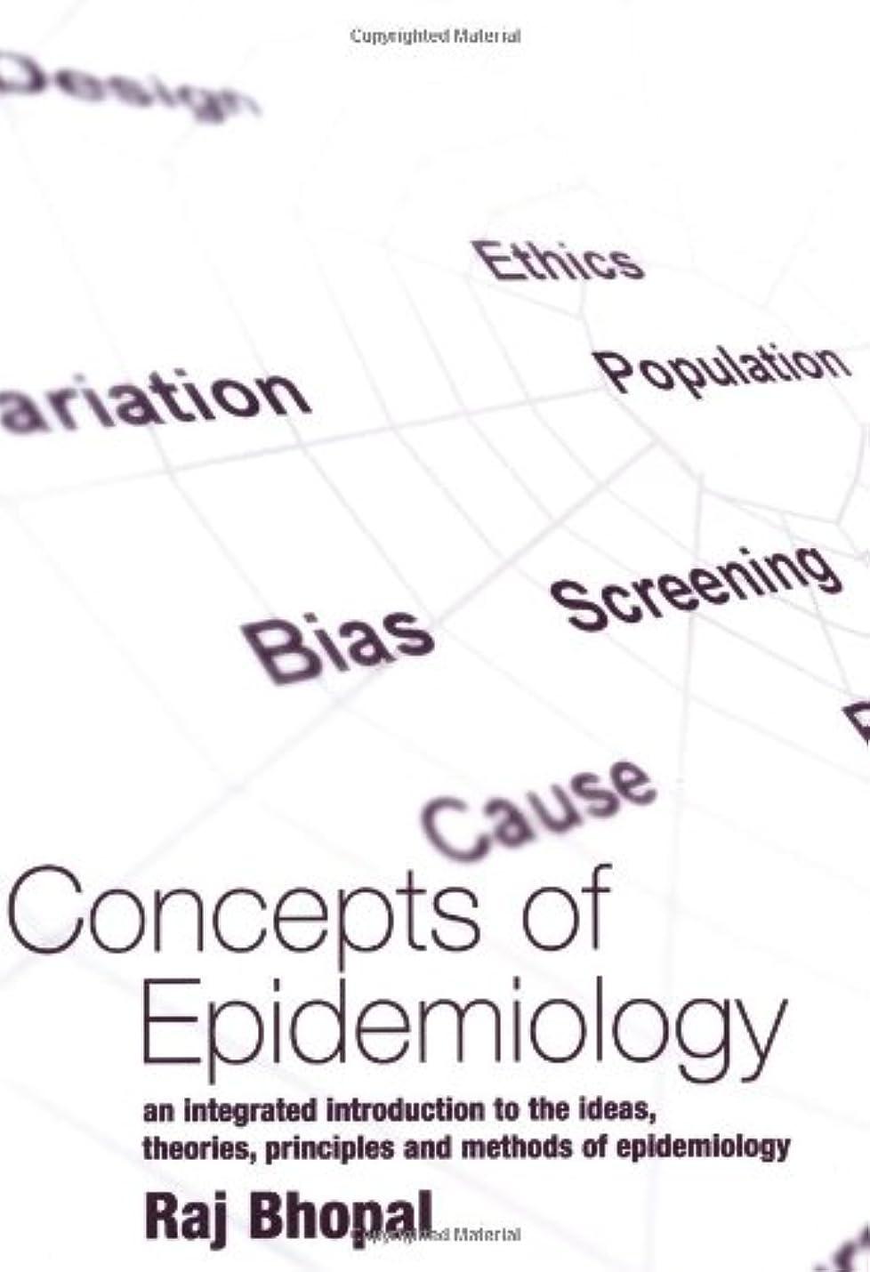 硫黄賞賛する受粉者Concepts of Epidemiology: An Integrated Introduction to the Ideas, Theories, Principles, and Methods of Epidemiology