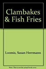 Clambakes and Fish Fries Hardcover