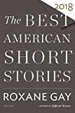 The Best American Short Stories 2018 (The Best American Series ) 画像