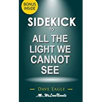All the Light We Cannot See: Sidekick to the Novel