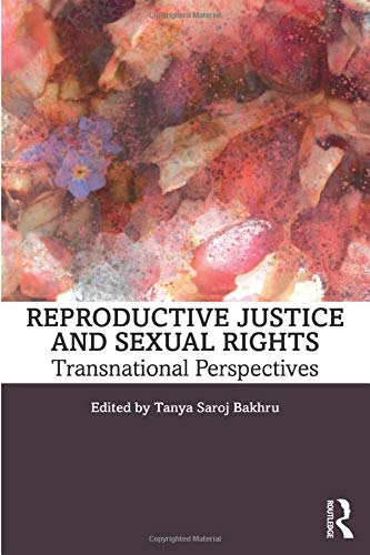 Download Reproductive Justice and Sexual Rights 1138297240