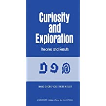 Curiosity and Exploration: Theories and Results