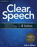Clear Speech Student's Book with Integrated Digital Learning: Pronunciation and Listening Comprehension in North American English